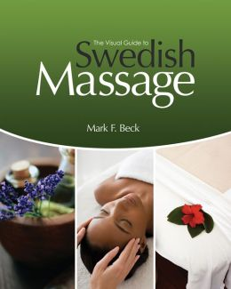 The Visual Guide to Swedish Massage