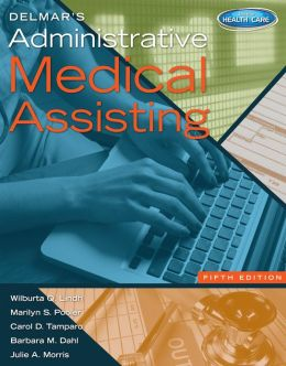 Delmar's Administrative Medical Assisting (with Premium Website Printed Access Card and Medical Office Simulation Software 2.0 CD-ROM)