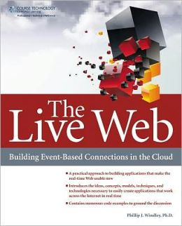 The Live Web: Building Event-Based Connections in the Cloud