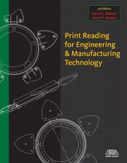 Print Reading for Engineering and Manufacturing Technology (Book Only)
