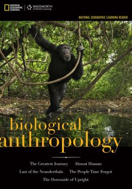 National Geographic Learning Reader: Biological Anthropology (Book Only)
