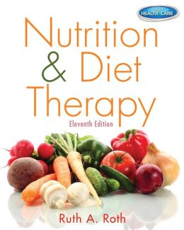 Nutrition & Diet Therapy (with Premium Website Printed Access Card and Studyware)