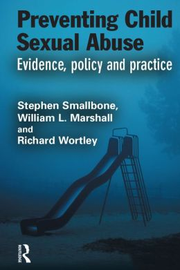 Preventing Child Sexual Abuse: Evidence, Policy and Practice