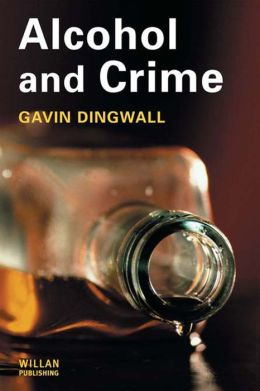 Alcohol and Crime