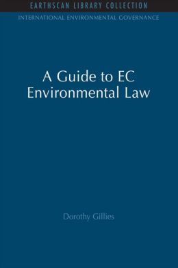 A Guide to EC Environmental Law