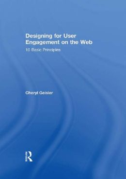 Designing for User Engagement on the Web: 10 Basic Principles