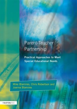 Parent-Teacher Partnership: Practical Approaches to Meet Special Educational Needs