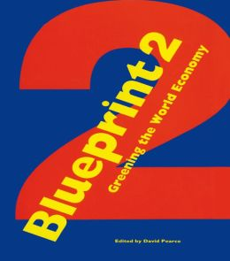 Blueprint 2: Greening the World Economy