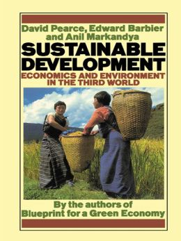 Sustainable Development: Economics and Environment in the Third World