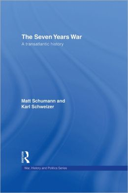 The Seven Years War: A Transatlantic History