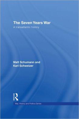 The Seven Years War: A Transatlantic History