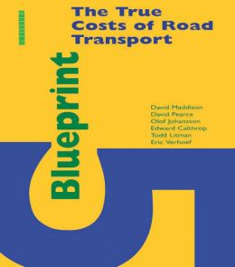 Blueprint 5: True Costs of Road Transport