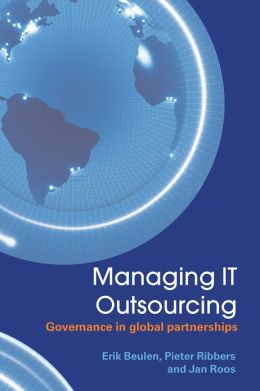 Managing IT Outsourcing: Governance in Global Partnerships