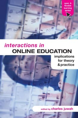 Interactions in Online Education: Implications for Theory and Practice