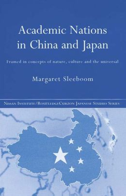 Academic National in China and Japan: Framed by Concepts of Nature, Culture and the Universal