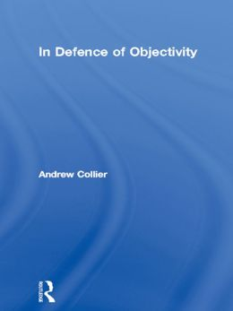 In Defence of Objectivity
