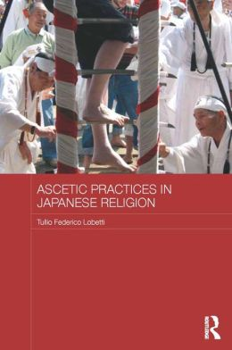 Ascetic Practices in Japanese Religion
