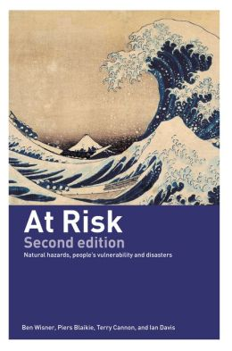 At Risk II - 2nd Edition: Natural Hazards, People's Vulnerability and Disasters