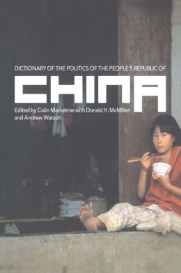 Dictionary of the Politics of the People's Republic of China