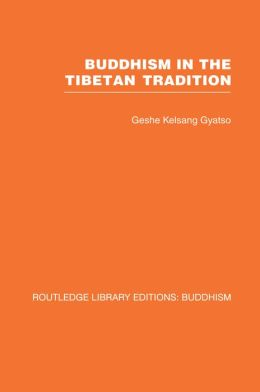 Buddhism in the Tibetan Tradition: A Guide