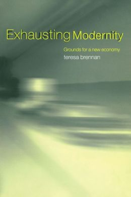 Exhausting Modernity: Grounds for a New Economy