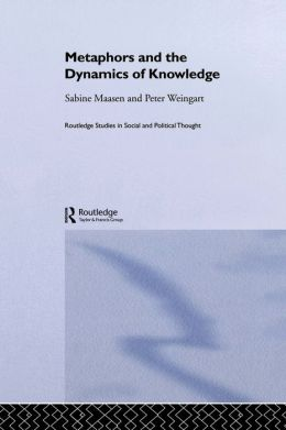 Metaphors and the Dynamics of Knowledge