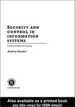 Security and Control in Information Systems: A Guide for Business and Accounting