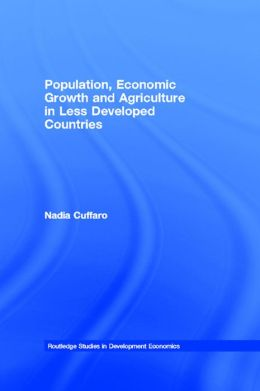 Population, Economic Growth and Agriculture in Less Developed Countries