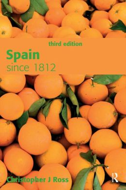 Spain since 1812, Third Edition