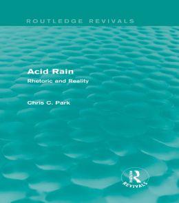 Acid Rain (Routledge Revivals): Rhetoric and Reality