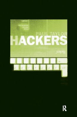 Hackers: Crime and the Digital Sublime