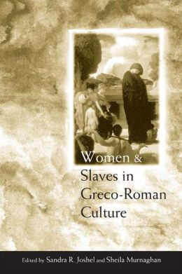 Women and Slaves in Greco-Roman Culture: Differential Equations