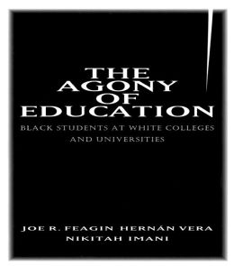 The Agony of Education: Black Students at a White University