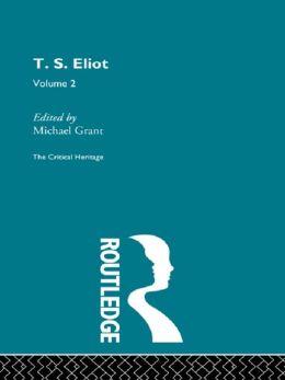 T.S. Eliot Volume 2