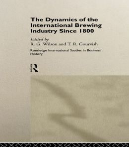 The Dynamics of the Modern Brewing Industry