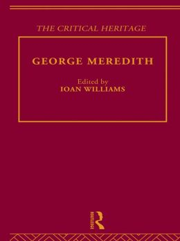 George Meredith: The Critical Heritage