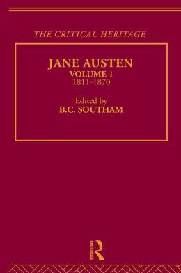 Jane Austen: The Critical Heritage Volume 1 1811-1870
