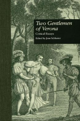 Two Gentlemen of Verona: Critical Essays