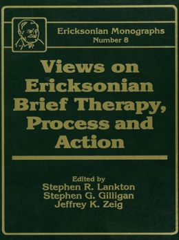 Views On Ericksonian Brief Therapy