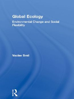 Global Ecology: Environmental Change and Social Flexibility