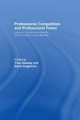 Professional Competition and Professional Power