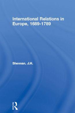 International Relations in Europe, 1689-1789
