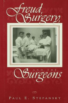 Freud, Surgery, and the Surgeons