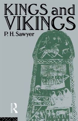 Kings and Vikings: Scandinavia and Europe AD 700-1100