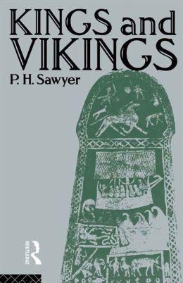 Kings and Vikings: Scandinavia and Europe AD 700-1100