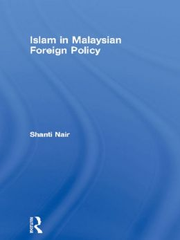 Islam in Malaysian Foreign Policy
