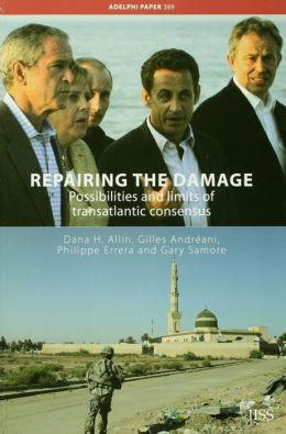 Repairing the Damage: Possibilities and Limits of Transatlantic Consensus