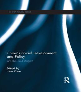 China's Social Development and Policy: Into the next stage?: Into the next stage?