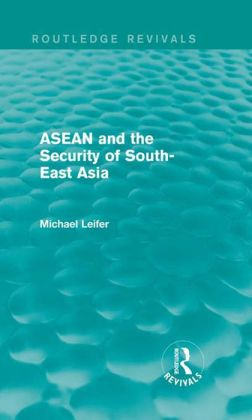 ASEAN and the Security of South-East Asia