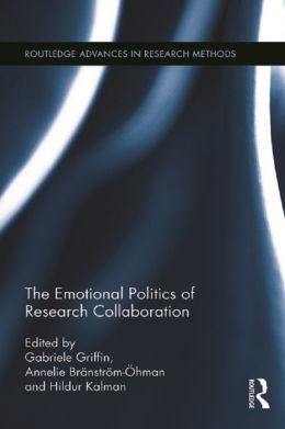 The Emotional Politics of Research Collaboration